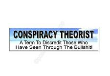 Funny car bumper sticker Conspiracy Theorist for those who know truth 220 mm