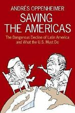 Saving the Americas: The Dangerous Decline of Latin America and What T-ExLibrary