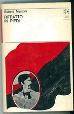 MANZINI GIANNA RITRATTO IN PIEDI CLUB DEGLI EDITORI 1971UN LIBRO AL MESE L8