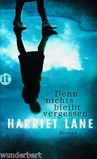 *- Denn NICHTS bleibt VERGESSEN - Harriet LANE  tb (2015)