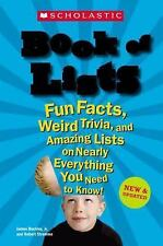Scholastic Book of Lists by James Buckley, Jr and Robert Stremme 319 p 2006