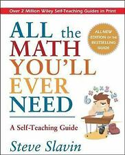 All the Math You'll Ever Need: A Self-Teaching Guide (Wiley Self-Teaching Guides