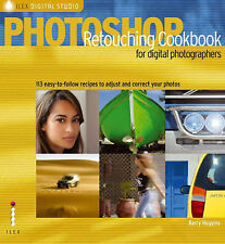 Photoshop® Retouching Cookbook for Digital Photo, Barry Huggins, Very Good