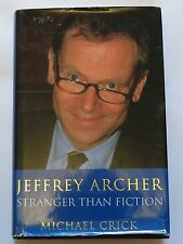 Jeffrey Archer: Stranger Than Fiction by Michael Crick (Hardback, 1995)