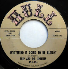 SHEP & The LIMELITES 45 Everything Is Going To Be Alright HULL lbl DOO WOP mg162