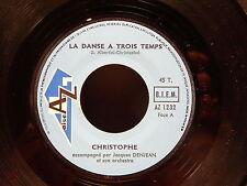 CHRISTOPHE La danse a trois temps / j ai remarché AZ1232 PROMO JUKE BOX