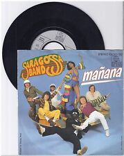 "Saragossa Band, Manana, G/VG  7"" Single 999-416"