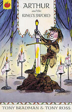 Tony Bradman Arthur and the King's Sword (The Greatest Adventures in the World)