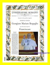 ELECTION Pope FRANCIS 3/13/2013 Official VATICAN Newspaper L'OSSERVATORE ROMANO