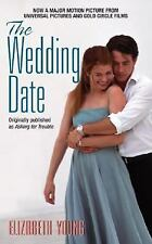 The Wedding Date Young, Elizabeth Mass Market Paperback
