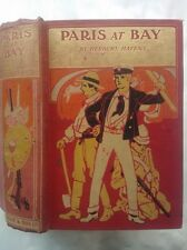 HERBERT HAYENS.PARIS AT BAY.H/B 1905.COLOUR & B/W ILLS STANLEY L WOOD