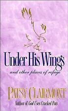 Under His Wings and Other Places of Refuge by Patsy Clairmont Hardcover Book