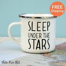 Sleep Under The Stars Enamel Mug Camping BBQ Gardening Metal Vintage Cup Tea Fun