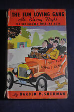 1934 The Fun Loving Gang In Wrong Right for Red Blooded Boys, Harold M Sherman