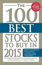 The 100 Best Stocks to Buy In 2015 by Peter Sander and Scott Bobo (2014,...