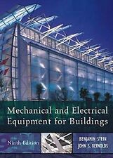 Mechanical and Electrical Equipment for Buildings, 9th Edition by Ben Stein, Jo