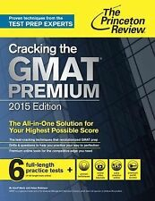 Graduate School Test Preparation Ser.: Cracking the GMAT Premium Edition with...
