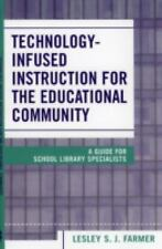Technology Infused Instruction for the Educational Community: A Guide for School