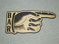 Pointing Right Finger Hand to the BAR Rustic Wood Wall Decor Art Man Cave Sign