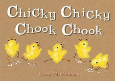 Chicky Chicky Chook Chook,MacLennan, Cathy,Very Good Book mon0000044601