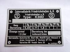 Typenschild ZF Schild Getriebe k30d Oldtimer Traktor k 30d eicher Fendt MAN Fahr