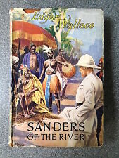 SANDERS OF THE RIVER by EDGAR WALLACE - WARD, LOCK & CO LTD 1945 - D/W H/B