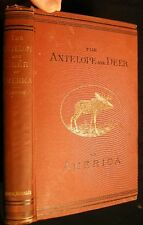 1881 HUNTING DEER ANTELOPE AMERICA JOHN DEAN CATON INSCRIBED SIGNED ILLUSTRATED