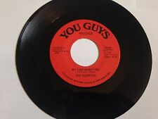 "Da Yoopers - Second Week of Deer Camp / My Car Won't Go YOU GUYS 7"" 45 RPM VINYL"