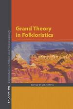 Encounters Explorations in Folklore and Ethnomusicology: Grand Theory in...