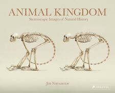 Animal Kingdom: Stereoscopic Images Of Natural History, Naughten, Jim, New Book