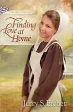 The Beiler Sisters Ser.: Finding Love at Home 3 by Jerry S. Eicher (2014,...
