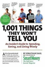 1,001 Things They Won't Tell You: An Insider's Guide to Spending, Saving, and Li
