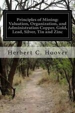 Principles Mining Valuation Organization Administration by Hoover Herbert C
