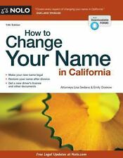 How to Change Your Name in California by Emily Doskow and Lisa Sedano (2014,...