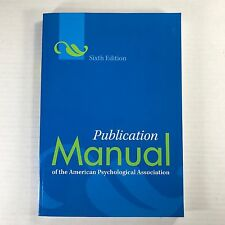TOP Publication Manual of the APA 6th Edition American Psychological Association