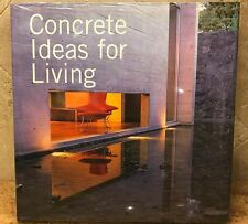 Concrete Ideas for Living - Cemex - 200+ Photograph Tour of Worldwide Homes Book