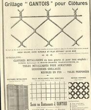 88 SAINT-DIE ETS GANTOIS GRILLAGE POUR CLOTURES PUBLICITE 1913