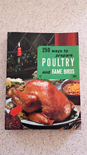 250 ways of serving POULTRY & GAME BIRDS Culinary Arts Institute 1974 sm/pb #17