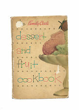 The Family Circle Dessert and Fruit Cookbook   1954