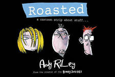 Roasted: A Cartoon Strip About Stuff ... by Andy Riley (Hardback, 2007)