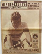 Miroir Sprint n°584 - 1957 - Michel Rousseau Champion du Monde - Sports Basques