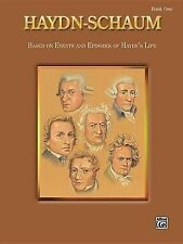 Haydn-Schaum, Bk 1: Based on Events and Episodes of Haydn's Life by Joseph...