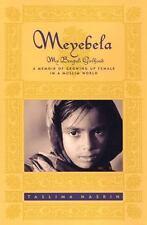 Meyebela : My Bengali Girlhood by Taslima Nasrin (2004, Hardcover)