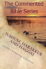 Nahum, Habakkuk and Haggai : It Is Written in the Prophets by Jerome Goodwin...