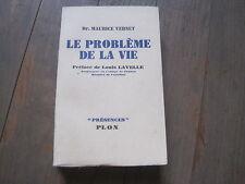 dr Maurice VERNET: le problème de la vie