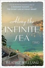 Along the Infinite Sea by Beatriz Williams (2015, Hardcover)