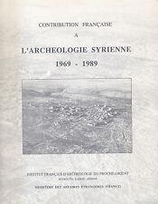 L'ARCHEOLOGIE SYRIENNE 1969-1989 - SYRIA - SYRIE 1989