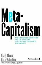 MetaCapitalism: The e-Business Revolution and the Design of 21st-Century Compani
