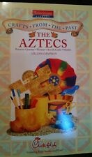 Chick-Fil-A Kid's Meal PBK Crafts From the Past - The Aztecs by Gillian Chapman