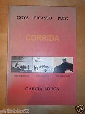 GOYA PICASSO PUIG / CORRIDA / AVEC UN POEME DE GARCIA LORCA / 1995 / TAUROMACHIE